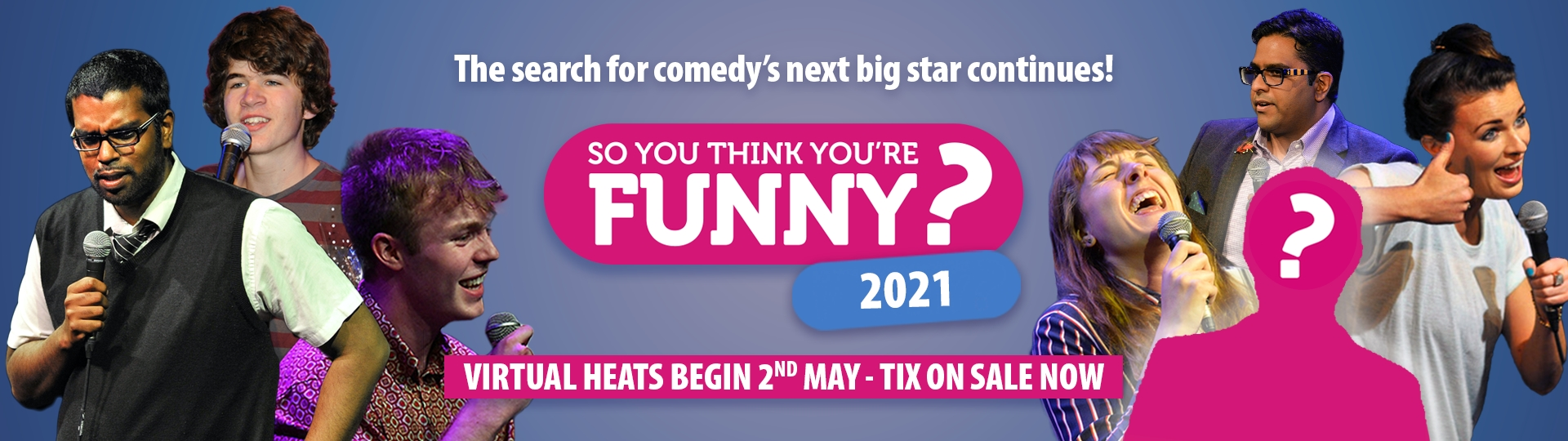 So You Think You're Funny? 2021 Tickets now on sale